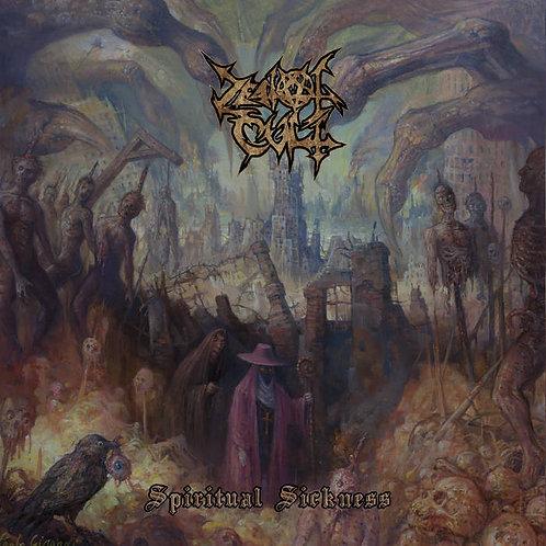 Zealot Cult - Spiritual Sickness LP