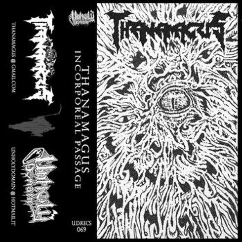 Thanamagus - Incorporeal Passage CS