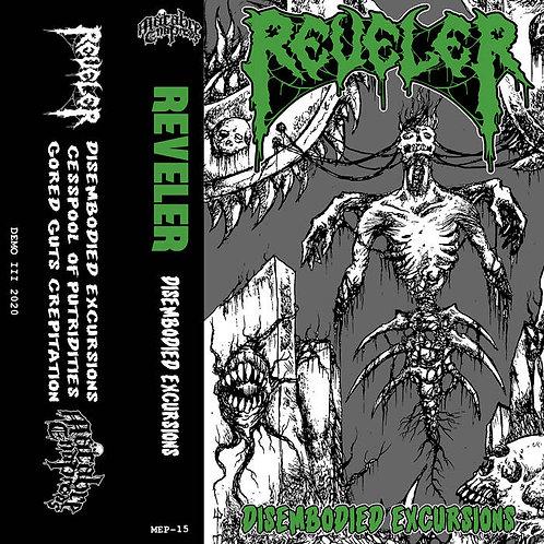 Reveler -Disembodied Excursions CS