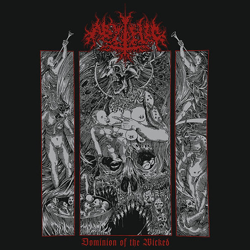 Abythic - Dominion of the Wicked LP