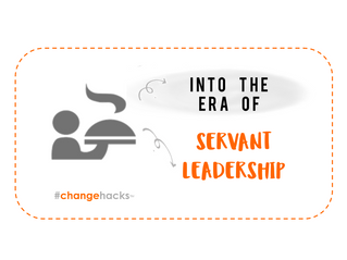 Into the era of servant leadership