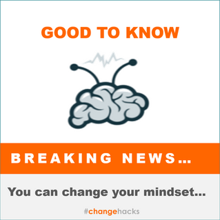 Yes, you can change your mindset...