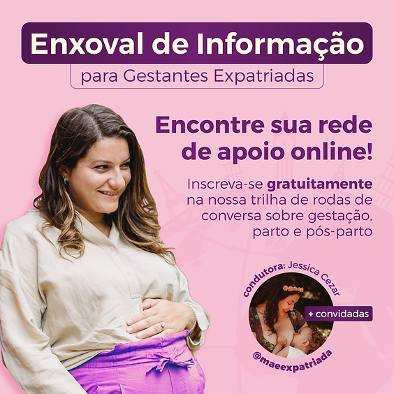 Enxoval de Informação para Gestantes Expatriadas
