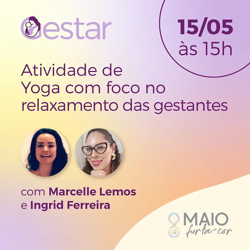 Roda de Conversa: Atividade de Yoga com foco no relaxamento das gestantes