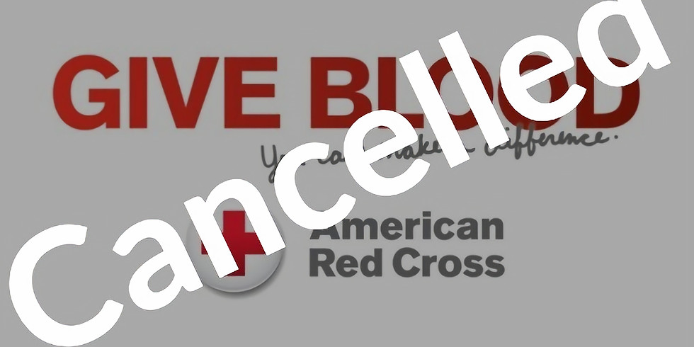CANCELLED Blood Drive