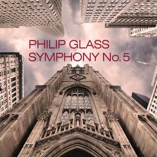 Philip Glass Symphony No. 5 (2019)