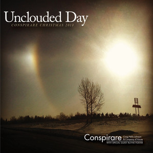 Unclouded Day: Conspirare Christmas 2013