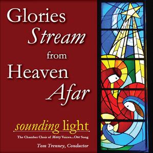 Glories Stream from Heaven Afar