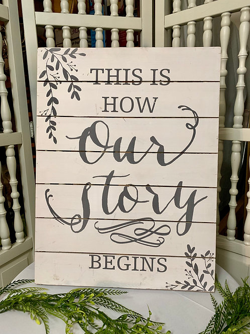This is How Our Story Begins