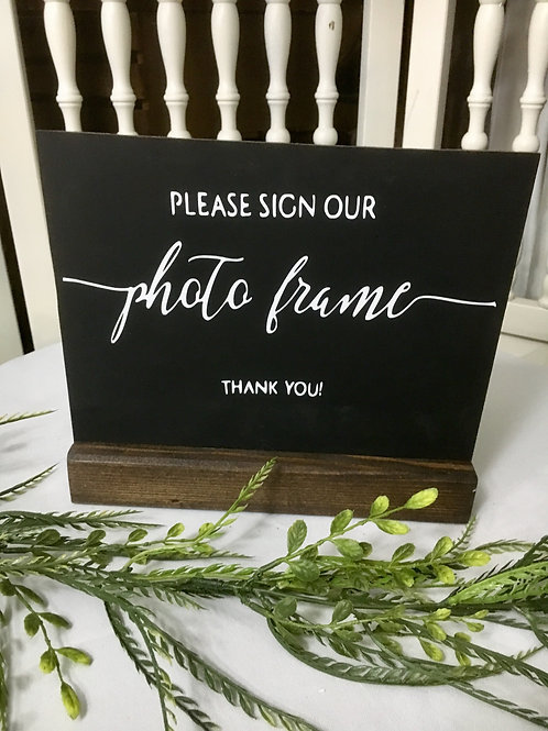 Please Sign Our photo frame