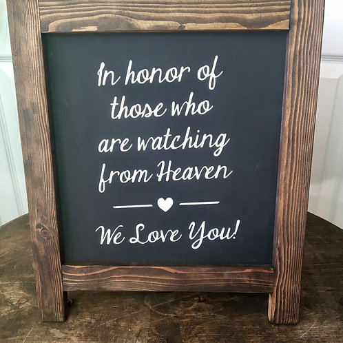 In Honor of those who are watching from Heaven