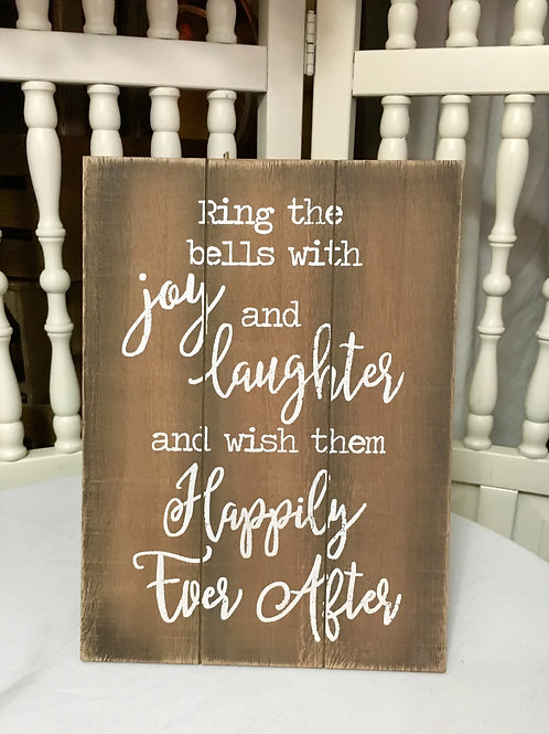 Ring the bells with joy and laughter sign