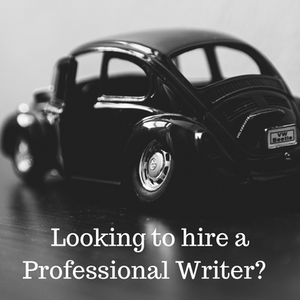 why you should hire a professional writer for your business