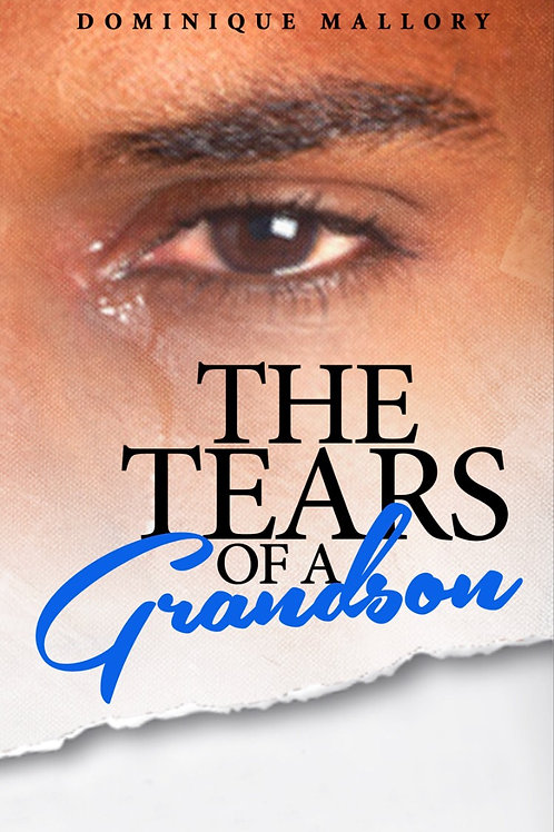 """Tears of A Grandson"""