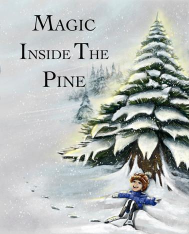 Magic Inside the Pine