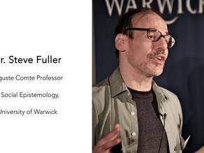 Episode 6 - Steve Fuller - Social Epistemology and the Pandemic