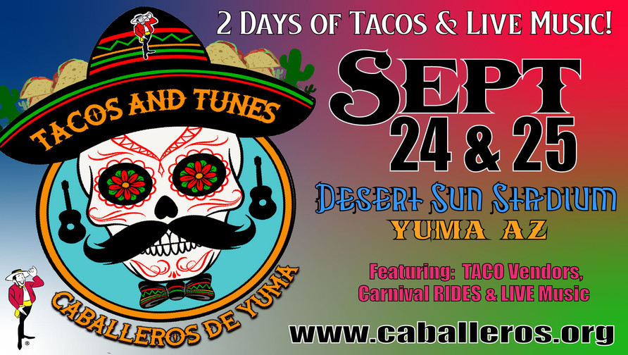 Tacos & Tunes Music Fest presented by Caballeros de Yuma is one of the largest food and entertainment event drawing spectators from all over! The event kicks off on Thursday evening, September 23rd in downtown Yuma on Main Street for the Pre-Party and the Famous Salsa Contest!