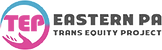 Eastern PA Trans Equity Project.png