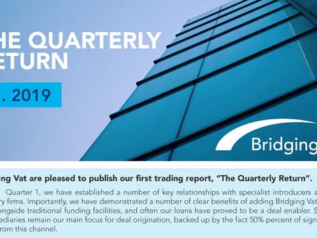 The Quarterly Return Q1 2019