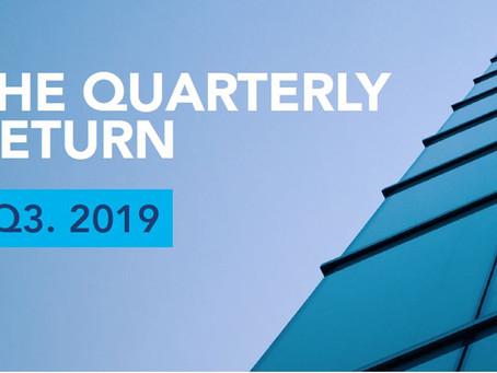 The Quarterly Return Q3 2019