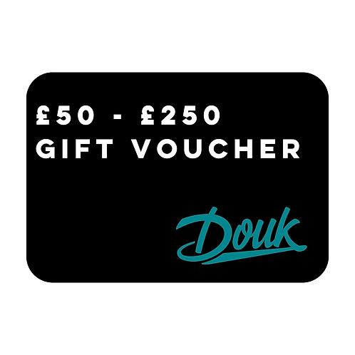 £50 - £250 Gift Voucher