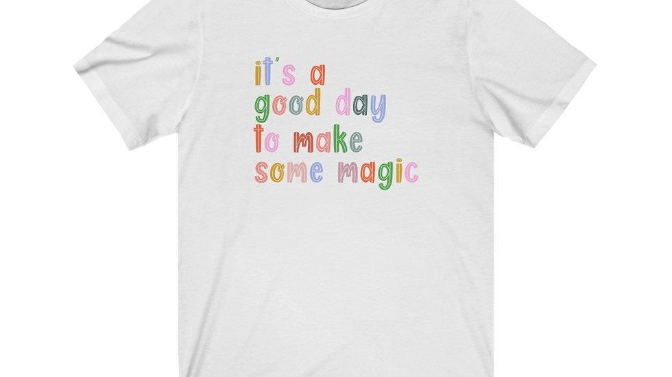 Make Some Magic Tee