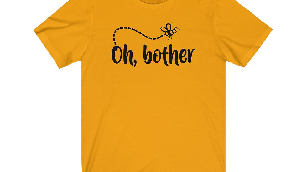 Oh Bother Tee