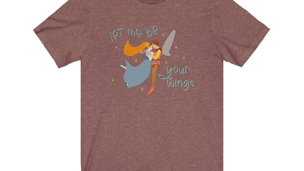 Let Me Be Your Wings Tee