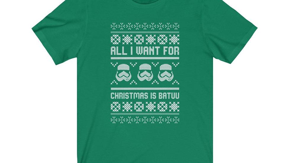 All I Want For Christmas Is Batuu Tee