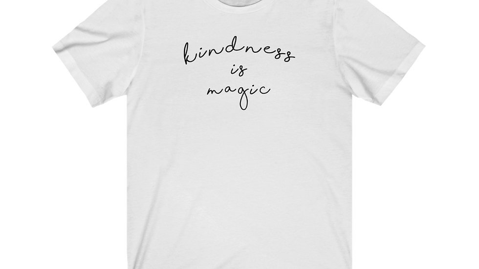 Kindness is Magic Tee