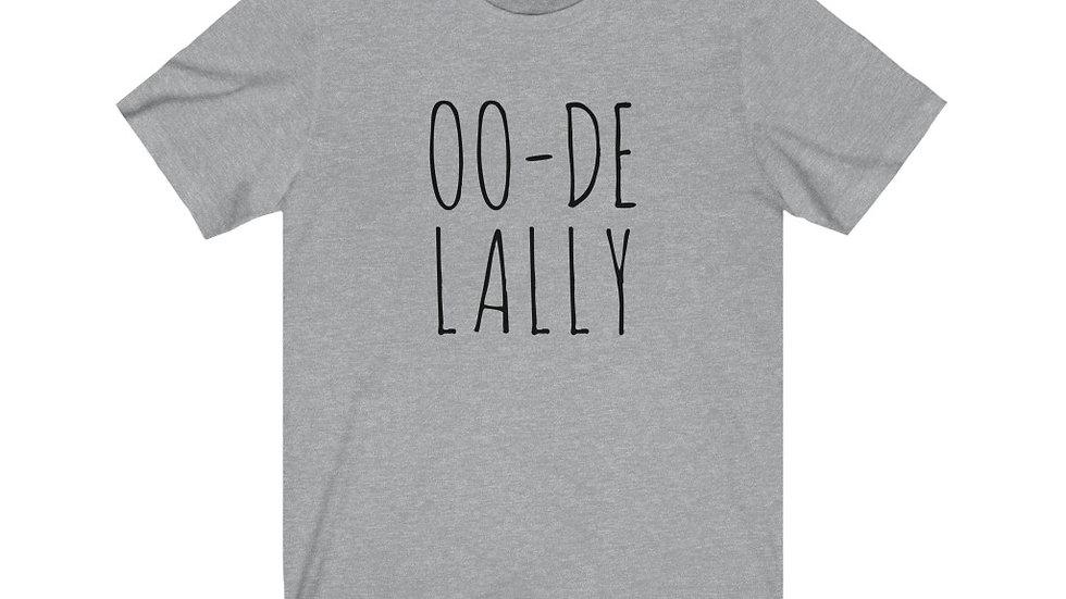 Oo-de-lally Tee
