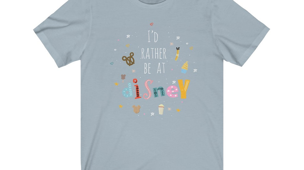 I'd Rather Be At Disney Tee