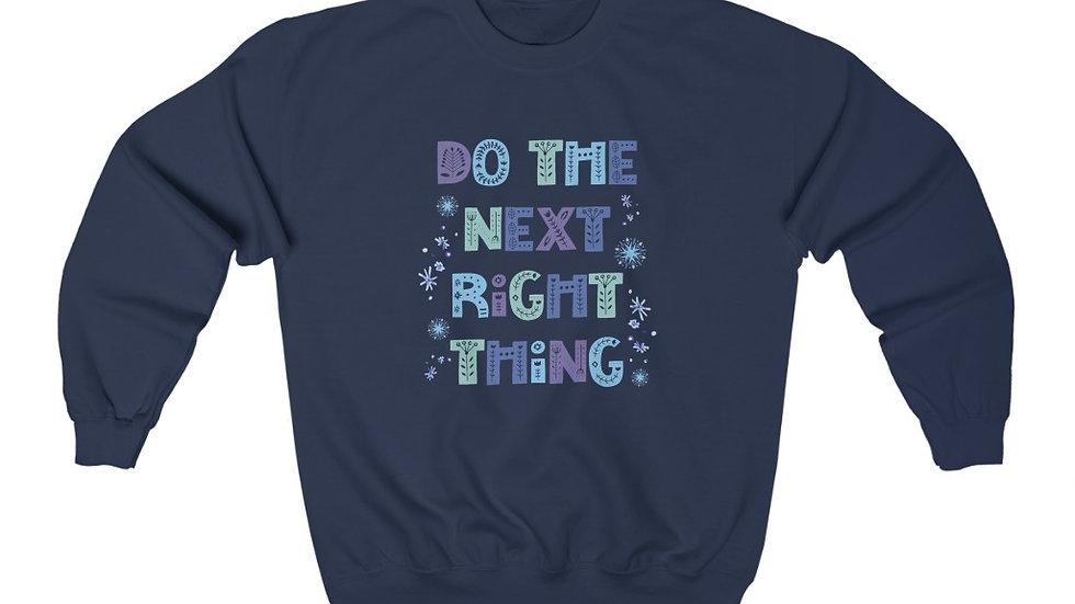 Next Right Thing Crewneck Sweatshirt
