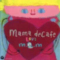 mama de cafe〜LOVE〜.jpg