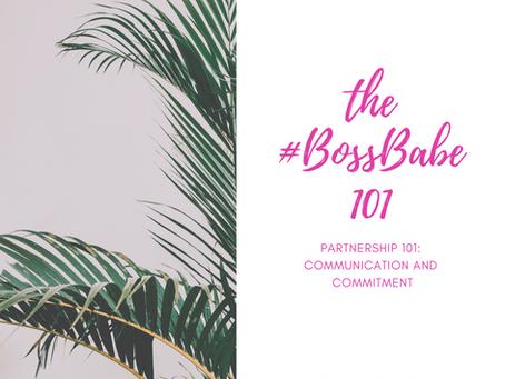 Partnership 101: Communication and Commitment