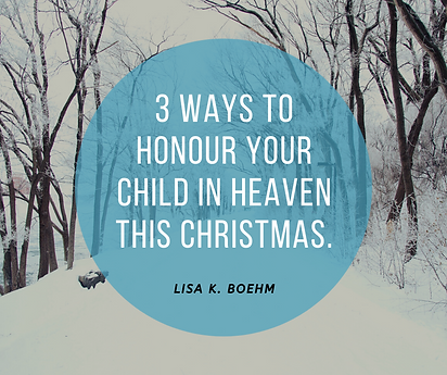 3 ways to honour your child in heaven th