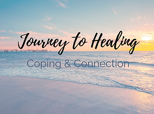 Journey to healing coping & connection1.