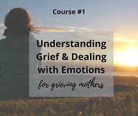 Understanding Grief & Dealing with Emoti