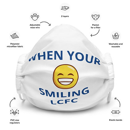 WHEN YOUR SMILING LCFC Face mask