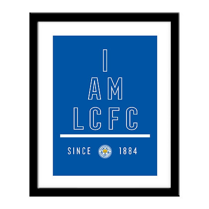 Leicester City FC I Am Print