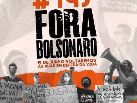 O povo voltará às ruas dia 19 de junho pelo Fora Bolsonaro