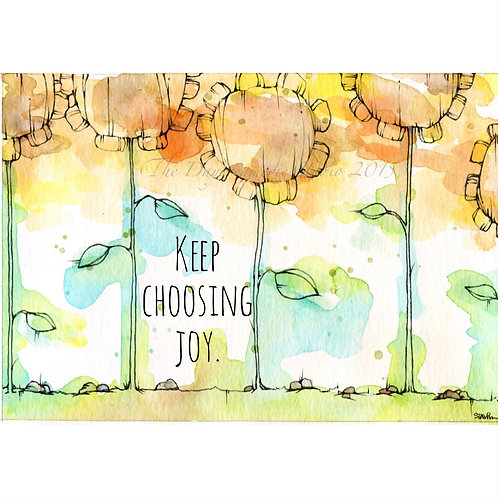 Keep Choosing Joy Greeting Card