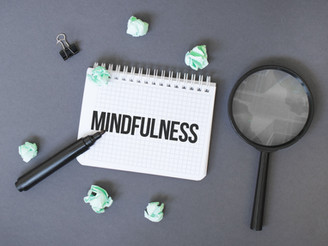 MINDFULNESS NOT JUST FOR MENTAL HEALTH – APPLY IT TO CONTENT MARKETING