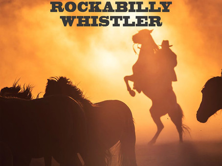 """SONGS TO YOUR EYES RELEASES """"THE LONE ROCKABILLY WHISTLER"""" 12 FUSED CUES COMPOSED BY RICK BALENTINE"""