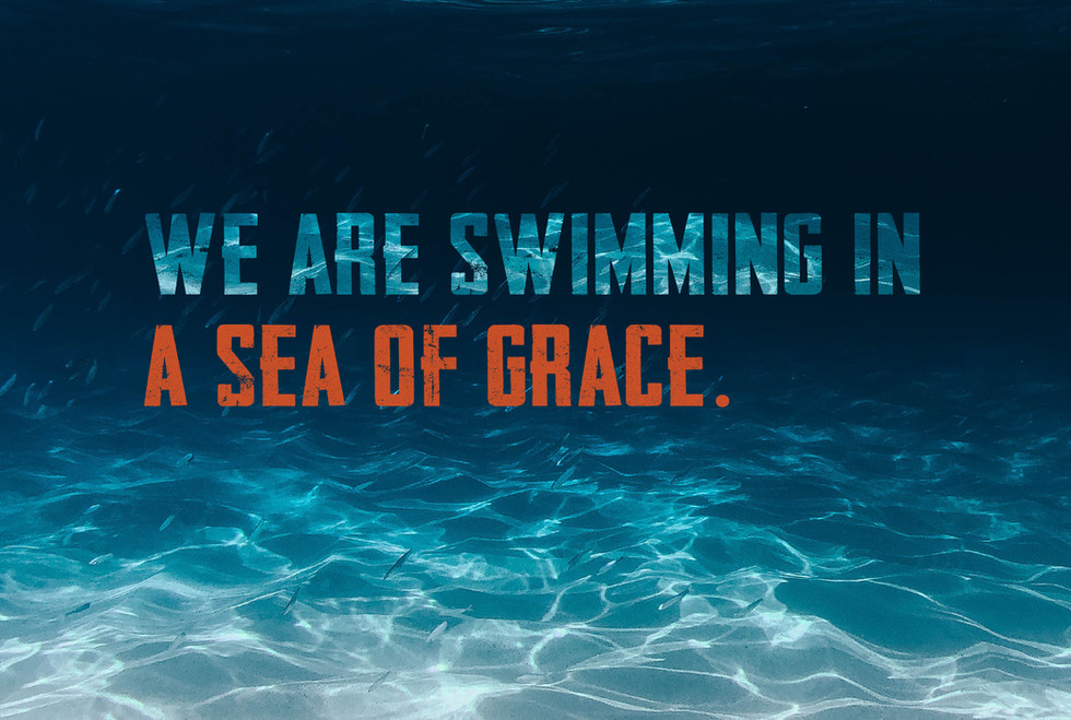 A Sea of Grace