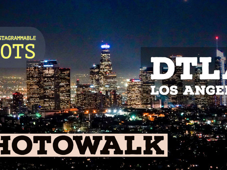 DTLA: Get the best Instagrammable shots of downtown Los Angeles