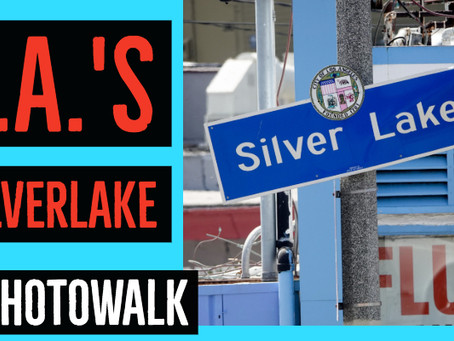 Silverlake Photowalk