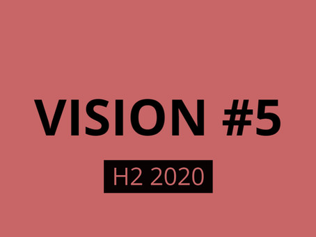 Vision #5 H2 2020