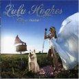 Lulu Hughes - Crazy Mama