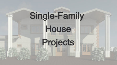 Single-Family House Projects